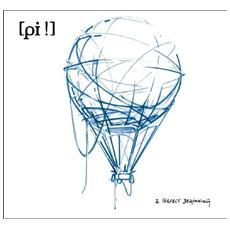 Pi ! - A Perfect Beginning