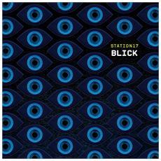 Station 17 - Blick (2 Lp) - Disponibile dal 09/03/2018
