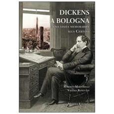 Dickens a Bologna e una visita memorabile alla Certosa