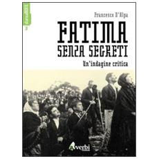 Fatima senza segreti