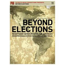 Feature Film - Beyond Elections: Redefining Democracy In The Americas [ Edizione: Stati Uniti]