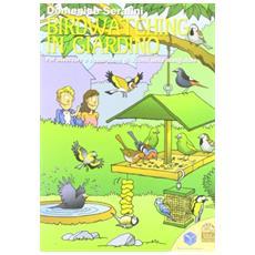 Birdwatching in giardino. Per osservare e riconoscere gli animali nelle mangiatoie