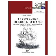 Le oceanine di Eugenio d'Ors. Le (i) dee «Novecentiste» e «Mediterranee» in forma di romanzo