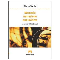Memoria, narrazione, audiovisivo
