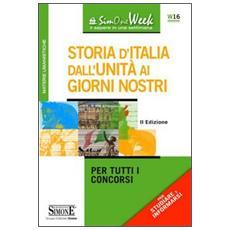 Storia d'Italia dall'unità ai giorni nostri. Per tutti i concorsi