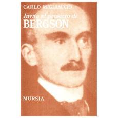 Invito al pensiero di Henri Bergson