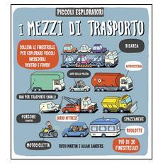 I mezzi di trasporto. Piccoli espoloratori