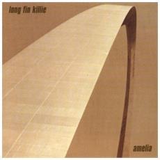 Long Fin Killie - Amelia