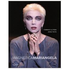 Magnetica Mariangela