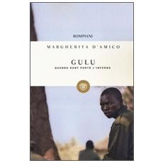 Gulu. Quando Kony portò l'inferno