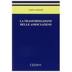 La trasformazione delle associazioni