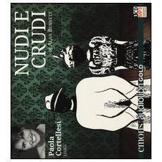 Nudi e crudi letto da Paola Cortellesi. Audiolibro. CD Audio formato MP3