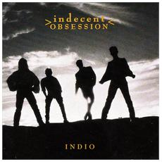 Indecent Obsession - Indio