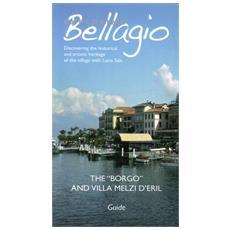 Exploring Bellagio. The borgo and villa Melzi d'Eril