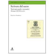 Scrivere del sacro. Testi episcopali e monastici (Bretagna XIX-XX secolo)