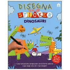 Dinosauri. Disegna con gli sticker