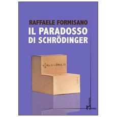 Paradosso di Schr�dinger (Il)