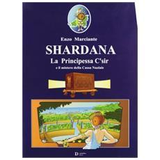 Shardana. La principessa C'sir e il mistero della cassa nunziale