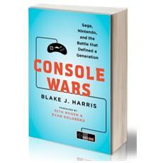 Console Wars (Blake J. Harris)