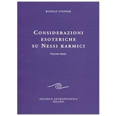 Considerazioni esoteriche su nessi karmici. Vol. 1