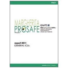 Progetto Margherita 2011. Promuovere la ricerca e la valutazione in terapia intensiva. Ediz. inglese