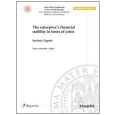 The enterprises's financial stability in times of crisis