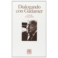 Dialogando con Gadamer