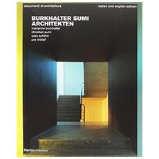 Burkhalter Sumi architekten. Ediz. italiana e inglese