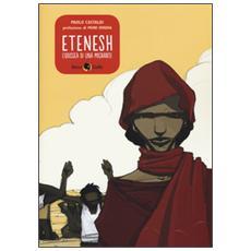 Etenesh. L'odissea di una migrante