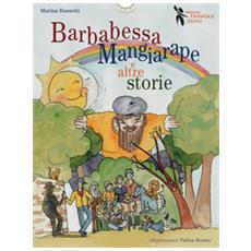 Barbabessa mangiarape e altre storie