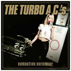 Turbo A. C. 'S - Damnation Overdrive-Ltd.
