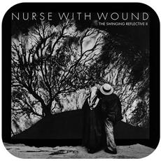 Nurse With Wound - The Swinging Reflective (2 Cd)
