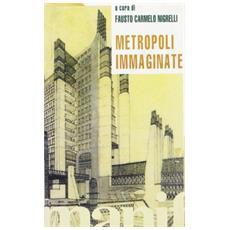 Metropoli immaginate