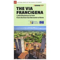The via Francigena. 1000 kilometres on foot from Rhe Gran San Bernardo to Rome