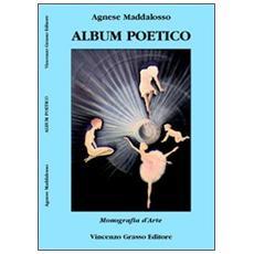 Album poetico. Monografia d'arte