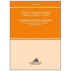 Generi in relazione. Scuole, servizi educativi 0/6 e famiglie in Emilia Romagna