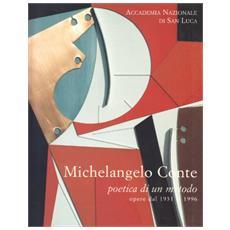 Michelangelo Conte poetica di un metodo