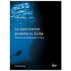 Le aree marine protette in Sicilia-Marine protected areas in Sicily