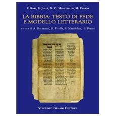 La Bibbia. Testo di fede e modello letterario