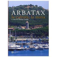 Arbatax. La cultura, la storia