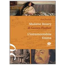 Madame Bovary di Gustave Flaubert. L'intramontabile Emma