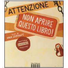 Attenzione: non aprire questo libro!