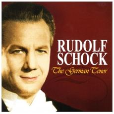Rudolf Schock - The German Tenor