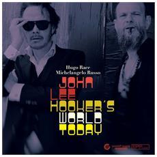 Hugo Race & Michelan - John Lee Hooker'S Worldtoday