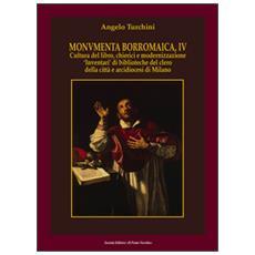 Monumenta borromaica. Vol. 4: Cultura del libro, chierici e modernizzazione «Inventari» di biblioteche del clero della città e arcidiocesi di Milano.