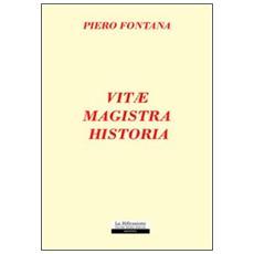 Vitae magistra historia