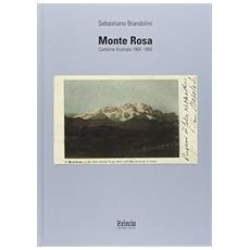 Monte Rosa. Cartoline illustrate 1900-1950