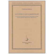 L'Inferno di Chantilly. Cultura artistica e letteraria a Pisa nella prima metà del Trecento