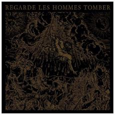 Regarde Les Hommes Tomber - Regarde Les Hommes Tombers (Re-issue 2014)