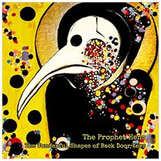 Prophet Hens (The) - Wonderful Shapes Of Back Door Keys